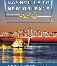 Nashville to New Orleans Road Trip