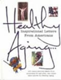 BOOK: Healthy Aging Inspirational Letters from Americans