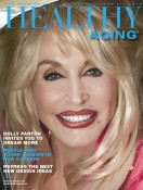 Healthy Aging Magazine Featuring Dolly Parton