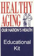 EDUCATIONAL KIT: Healthy Aging Discussion Guide