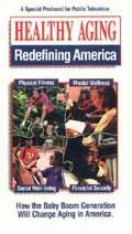 VIDEO: Healthy Aging Redefining America