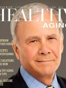 Healthy Aging® Magazine Fall Issue Published