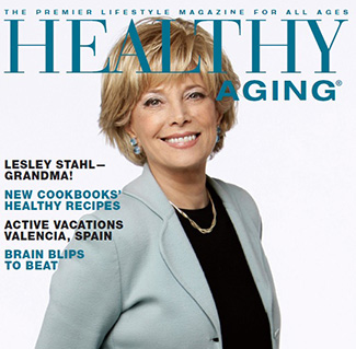 Healthy Aging Magazine Latest Issue Features Lesley Stahl Becoming Grandma And More