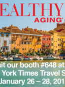 Comp Tickets to NY Times Travel Show for New Healthy Aging Newsletter Subscribers